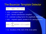 the bayesian template detector