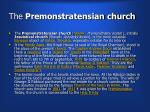 the premonstratensian church