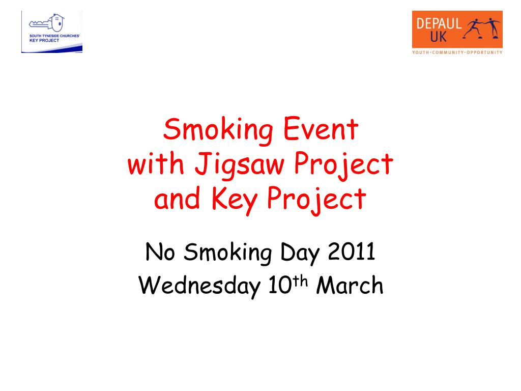 smoking event with jigsaw project and key project l.