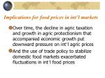 implications for food prices in int l markets