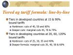 tiered ag tariff formula line by line
