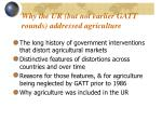 why the ur but not earlier gatt rounds addressed agriculture