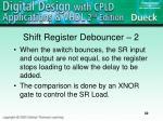 shift register debouncer 2