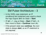sm pulser architecture 3