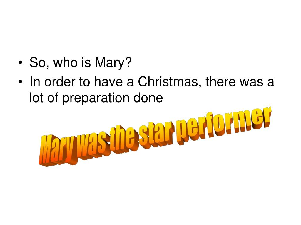So, who is Mary?