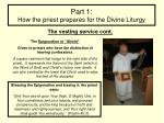 part 1 how the priest prepares for the divine liturgy6