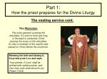 part 1 how the priest prepares for the divine liturgy9