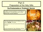 part 2 preparation of the holy gifts20
