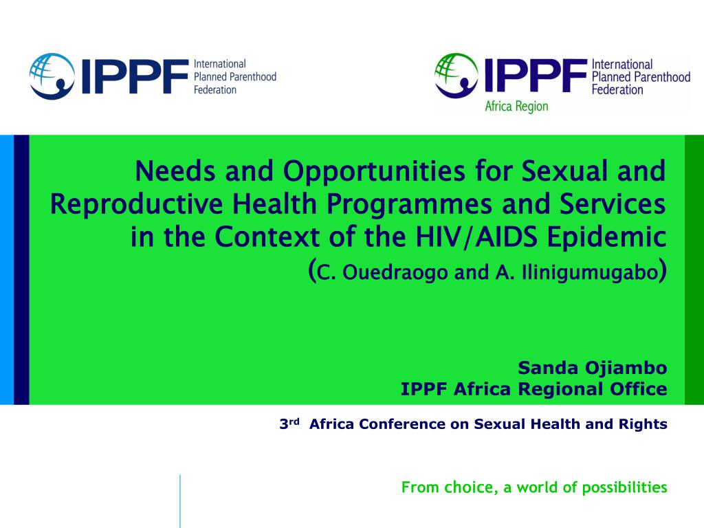 sanda ojiambo ippf africa regional office 3 rd africa conference on sexual health and rights l.