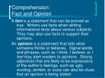 comprehension fact and opinion