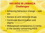 hiv aids in jamaica challenges
