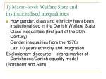 1 macro level welfare state and institutionalised inequalitities