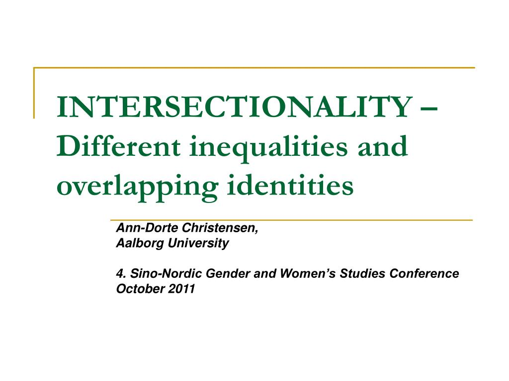 intersectionality different inequalities and overlapping identities l.