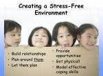 creating a stress free environment