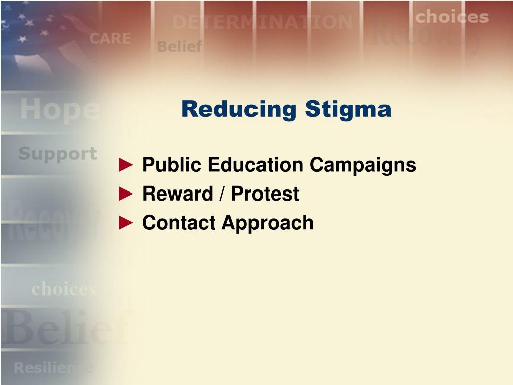 Reducing Stigma