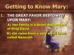 getting to know mary12