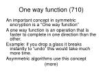 one way function 710