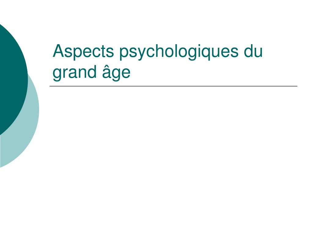 aspects psychologiques du grand ge l.
