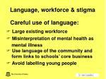 language workforce stigma