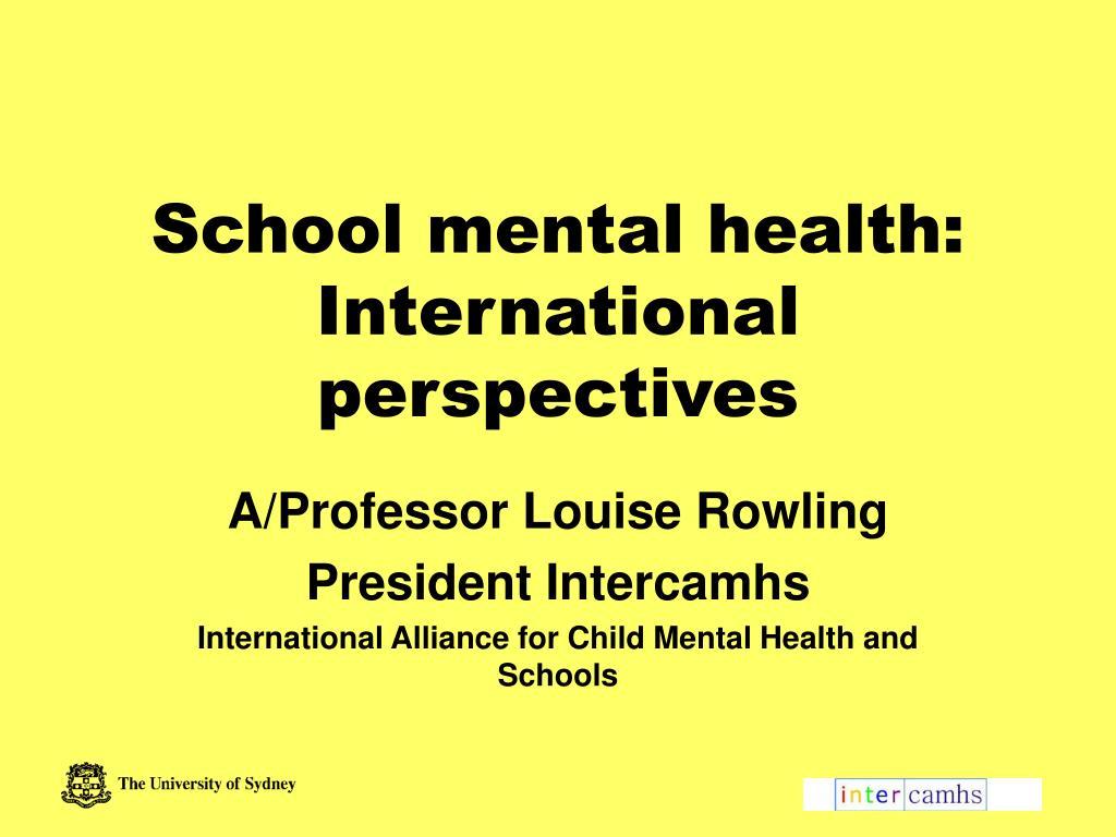 school mental health international perspectives l.