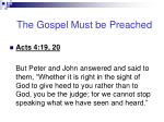 the gospel must be preached