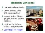 maintain vehicles