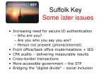 suffolk key some later issues