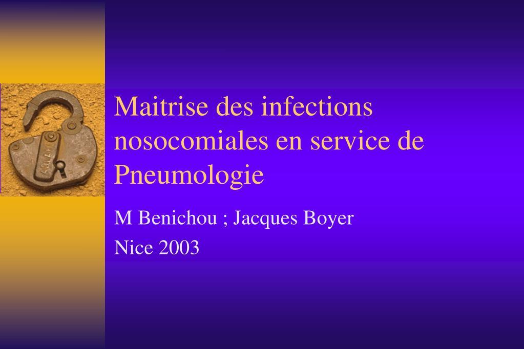 maitrise des infections nosocomiales en service de pneumologie l.