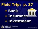 field trip p 37