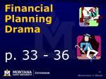 financial planning drama p 33 36