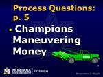 process questions p 5