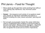 phil jarvis food for thought