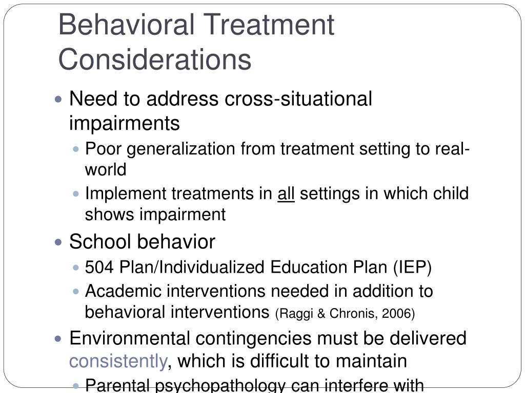Behavioral Treatment Considerations