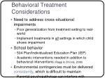 behavioral treatment considerations