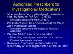 authorized prescribers for investigational medications