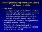 investigational drug information record va form 10 9012