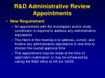 r d administrative review appointments