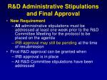 r d administrative stipulations and final approval