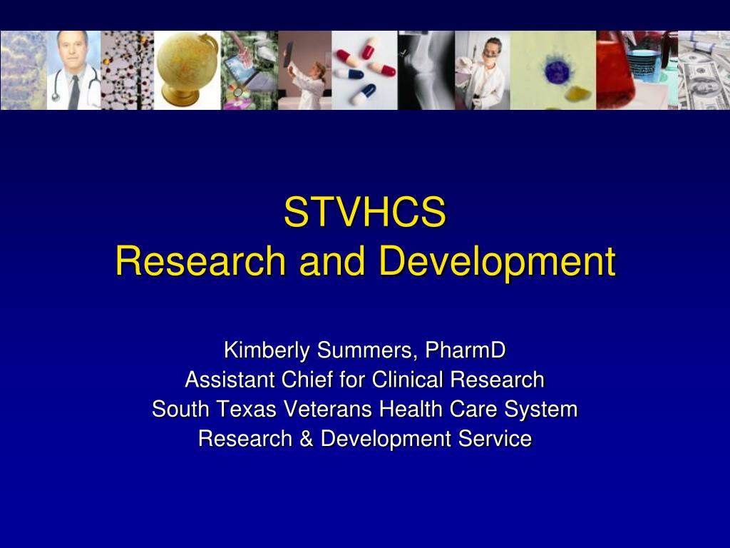 stvhcs research and development l.