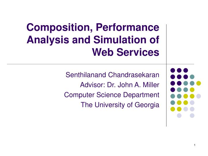 Composition performance analysis and simulation of web services