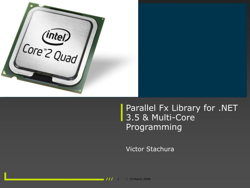 parallel fx library for net 3 5 multi core programming l.