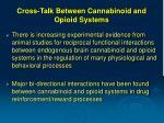 cross talk between cannabinoid and opioid systems2