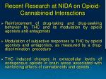 recent research at nida on opioid cannabinoid interactions