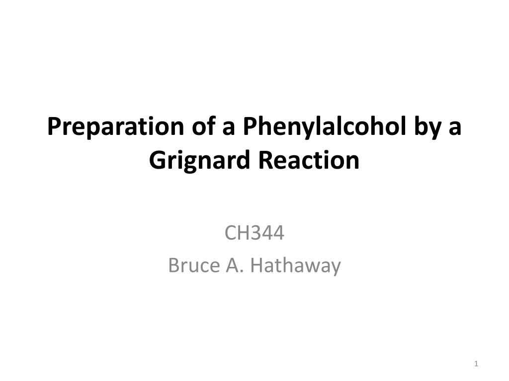 preparation of a phenylalcohol by a grignard reaction l.