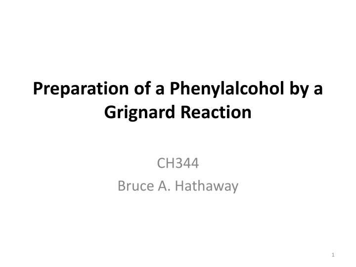 lab report on the grignard reaction Using the grignard reaction to prepare triphenylmethanol by: alexis huddleston abstract grignard reagents are considered to be organometallic reagents and are therefore usually strong lewis bases and function as good nucleophiles in anhydrous reaction conditions, the formation of grignard reagents can occur when the reagent is.