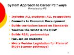 system approach to career pathways pre school to ps