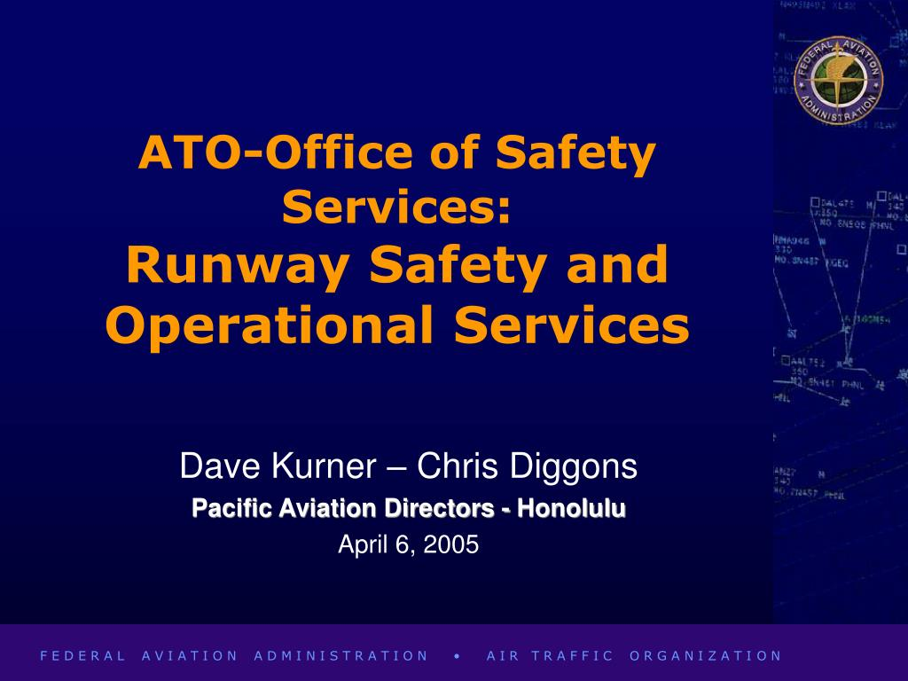 ato office of safety services runway safety and operational services l.