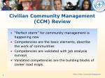 civilian community management ccm review