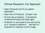 clinical research our approach