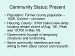 community status present